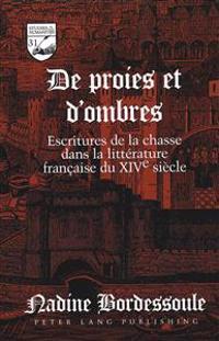 De Proies Et D'Ombres