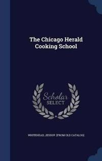 The Chicago Herald Cooking School