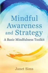 Mindful Awareness and Strategy