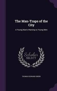The Man-Traps of the City