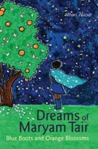 Dreams of mariam tair - blue boots and orange blossoms