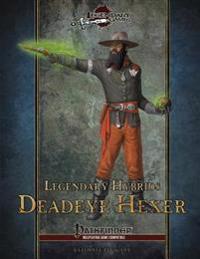 Legendary Hybrids: Deadeye Hexer