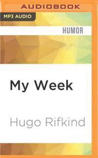 My Week: As Told to Hugo Rifkind
