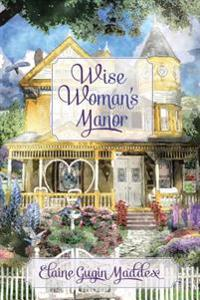 Wise Woman's Manor
