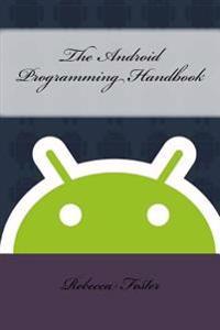 The Android Programming Handbook