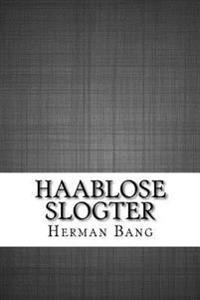 Haablose Slogter
