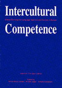 Intercultural Competence: A New Challenge for Language Teachers and Trainers in Europe Volume II: The Adult Learner