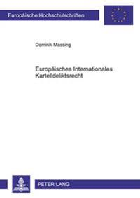 Europaeisches Internationales Kartelldeliktsrecht