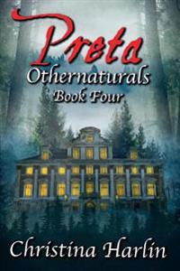 Othernaturals Book Four: Preta