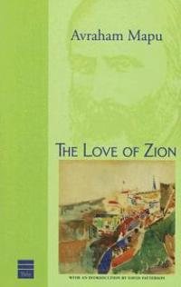 The Love of Zion & Other Writings