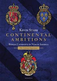 Continental Ambitions