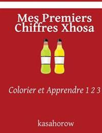 Mes Premiers Chiffres Xhosa: Colorier Et Apprendre 1 2 3