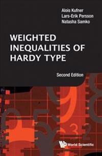 Weighted Inequalities of Hardy Type: Second Edition