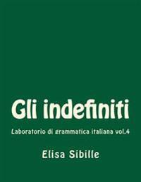 Laboratorio Di Grammatica Italiana: Gli Indefiniti