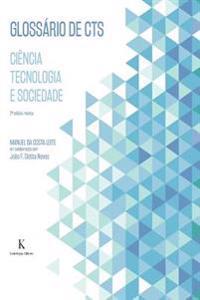 Glossario de Cts - Ciencia, Tecnologia E Sociedade