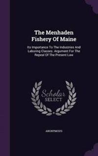 The Menhaden Fishery of Maine