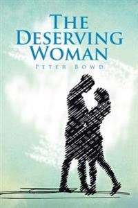 The Deserving Woman