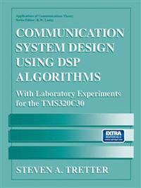 Communication System Design Using Dsp Algorithms