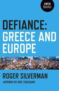 Defiance: Greece and Europe