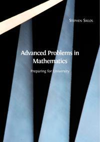 Advanced Problems in Mathematics: Preparing for University