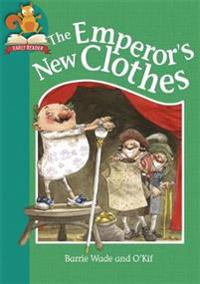 Must Know Stories: Level 2: The Emperor's New Clothes