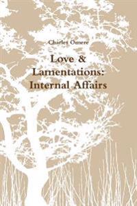 Love & Lamentations
