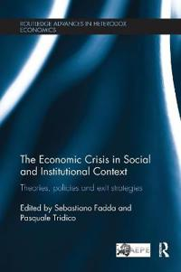 The Economic Crisis in Social and Institutional Context