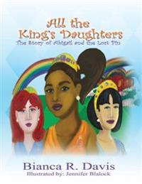 All the King's Daughters: The Story of Abigail and the Lost Pin