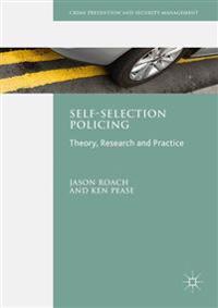 Self-Selection Policing