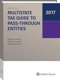 Multistate Tax Guide to Pass-Through Entities (2017)