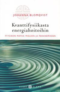 Kvanttifysiikasta energiahoitoihin