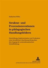 Struktur- Und Prozessinnovationen in Paedagogischen Handlungsfeldern