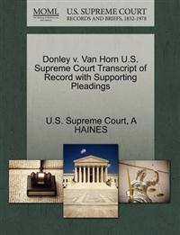 Donley V. Van Horn U.S. Supreme Court Transcript of Record with Supporting Pleadings
