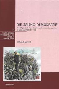 Die  taisho-Demokratie