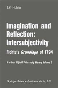 Imagination and Reflection-intersubjectivity