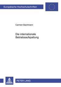Die Internationale Betriebsaufspaltung