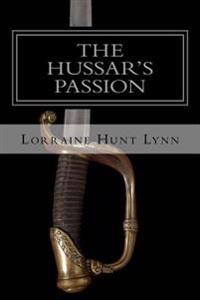 The Hussar's Passion: A Bartlemas Anthology Novel
