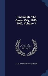 Cincinnati, the Queen City, 1788-1912, Volume 3