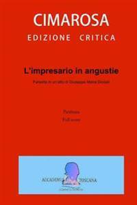 L'Impresario in Angustie: Full Score - Partitura