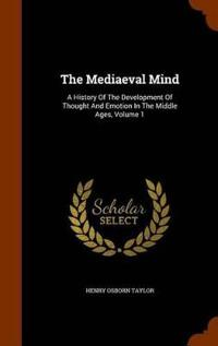 The Mediaeval Mind