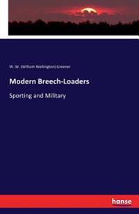 Modern Breech-Loaders