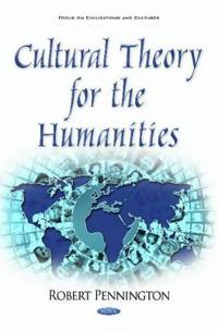 Cultural Theory for the Humanities