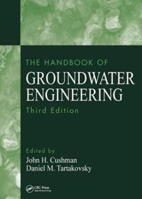 The Handbook of Groundwater Engineering, Third Edition