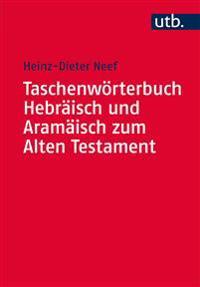 Taschenworterbuch Hebraisch Und Aramaisch Zum Alten Testament