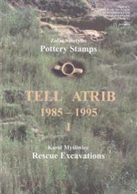 Tell Atrib I, 1985-1995: Pottery Stamps, Rescue Excavations