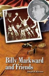 Billy Markward and Friends