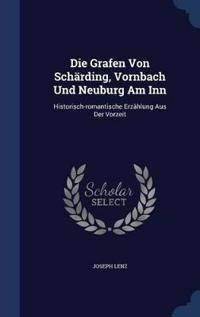 Die Grafen Von Scharding, Vornbach Und Neuburg Am Inn