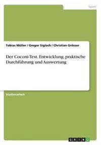 Der Coconi-Test. Entwicklung, Praktische Durchfuhrung Und Auswertung