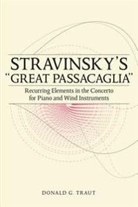 "Stravinsky's ""Great Passacaglia"""