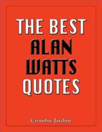 Best Alan Watts Quotes